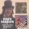 Dave Mason - Alone Together