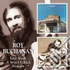 Roy Buchanan - Live Stock/a Street Called Straight