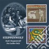EARLY STEPPENWOLF/ FOR LADIES ONLY