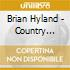 Brian Hyland - Country Meets Folk / Here's To Our Love