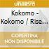 Kokomo - Kokomo / Rise & Shine (2 Cd)