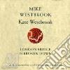 Mike Westbrook & Kate Westbrook - London Bridge Is Broken