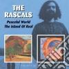 Rascals (The) - Peaceful World (2 Cd)