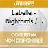 Labelle - Nightbirds / Phoenix / Chameleon (2 Cd)