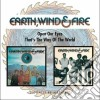 Earth Wind & Fire - Open Your Eyes / That's The Way Of The World (2 Cd)
