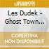 Les Dudek - Ghost Town Parade / Gypsy Ride