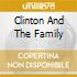 CLINTON AND THE FAMILY