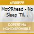 Mot?Rhead - No Sleep 'Til Hammersmith