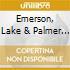 EMERSON LAKE AND PALMER