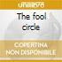 The fool circle