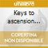Keys to ascension 1&2