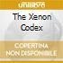 THE XENON CODEX