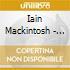 Iain Mackintosh - Risks And Roses