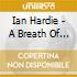 Ian Hardie - A Breath Of Fresher Airs