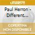 Paul Herron - Different Worlds