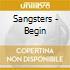 Sangsters - Begin