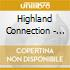 Highland Connection - Gaining Ground