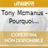 Tony Mcmanus - Pourquoi Quebec?