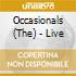 The Occasional - Live