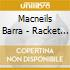 Macneils Barra - Racket In The Attic