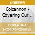 Colcannon - Covering Our Tracks