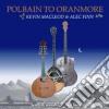Kevin Macleod & Alec Finn - Polbain To Oranmore