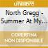 North Gregg - Summer At My Feet