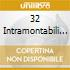 32 INTRAMONTABILI SUCCESSI