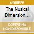 THE MUSICAL DIMENSION OF...