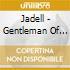 Jadell - Gentleman Of Leisure