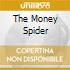THE MONEY SPIDER
