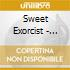 Sweet Exorcist - C.c.c.d.