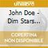 John Doe - Dim Stars Bright Sky