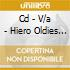 CD - V/A - HIERO OLDIES VOLUME ONE
