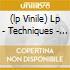 (LP VINILE) LP - TECHNIQUES           - ROOTS