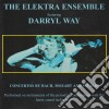 Darryl Way - The Elektra Ensemble
