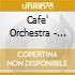 Cafe' Orchestra - Topaz