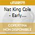 Nat King Cole - Early American