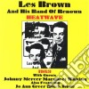 Brown, Les & Band Of Renown - Heat Wave
