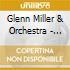 Miller, Glenn & Orchestra - Chesterfield Shows Vol 2 1940/1/2