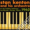 Kenton, Stan & His Orchestra - At The Holiday Ballroom Northbrook