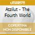 Atzilut - The Fourth World