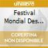 Festival Mondial Des Cultures Drummondville