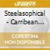 Steelasophical - Carribean Steeldrums