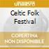 CELTIC FOLK FESTIVAL