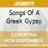SONGS OF A GREEK GYPSY