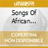 SONGS OF AFRICAN HERITAGE