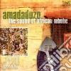Amadaduzo - Sound Of African Mbube The