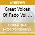 GREAT VOICES OF FADO VOL. 2