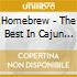 HOMEBREW - THE BEST IN CAJUN & ZYDECO